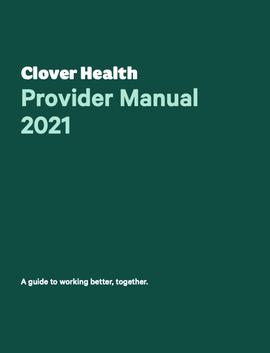 2021 Clover Health Provider Manual